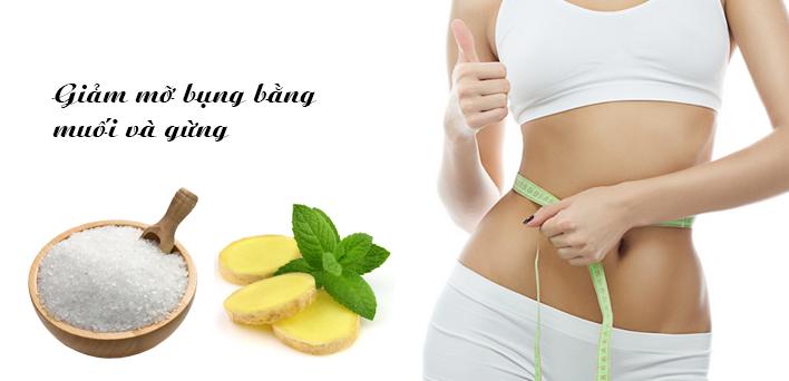 Muối và gừng giúp giảm mỡ bụng hiệu quả